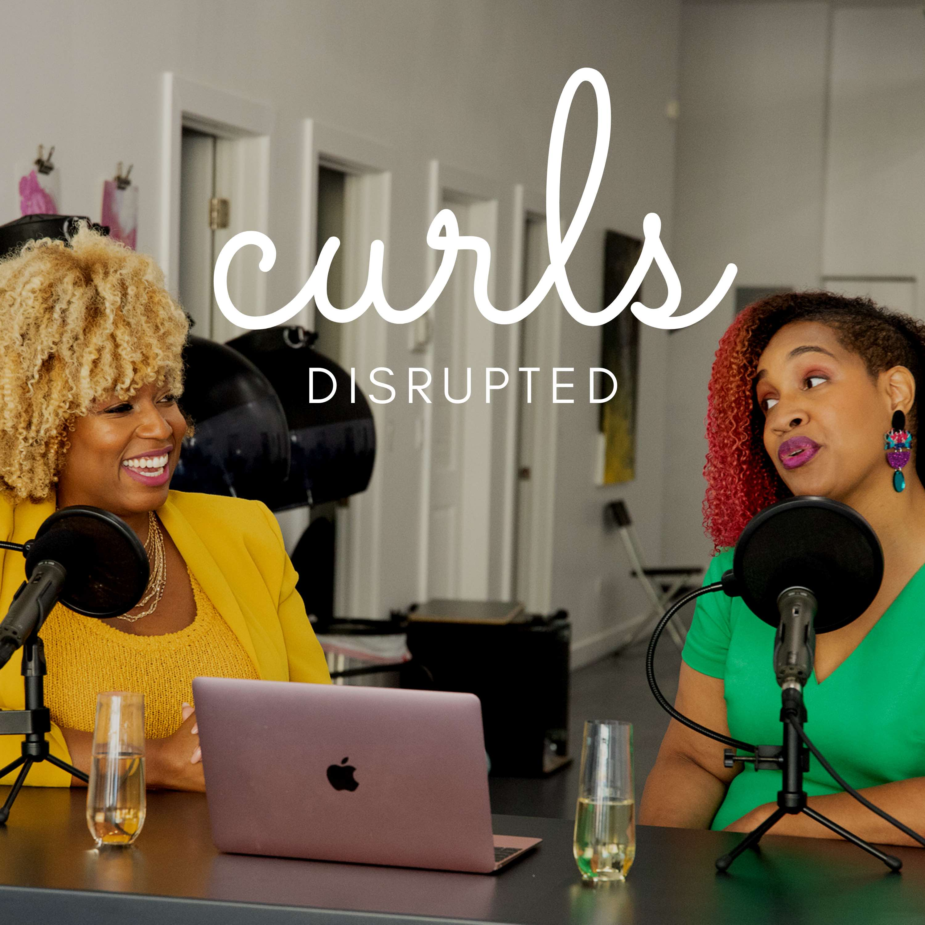 Artwork for podcast Curls Disrupted